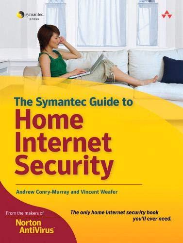 9780321413840: Custom Symantec Version of The Symantec Guide to Home Internet Security