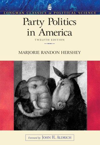 9780321414915: Party Politics in America (12th Edition) (Longman Classics In Political Science)