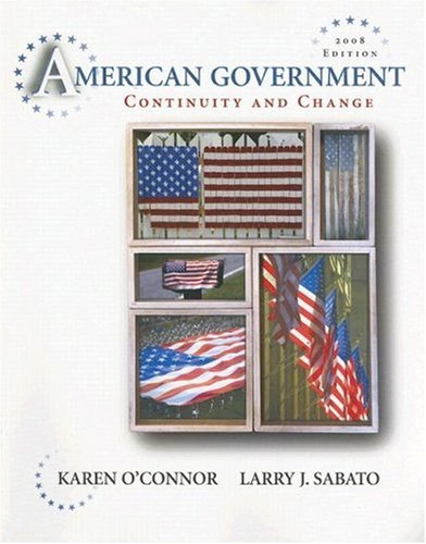 9780321415332: American Government: Continuity and Change, 2008 Edition