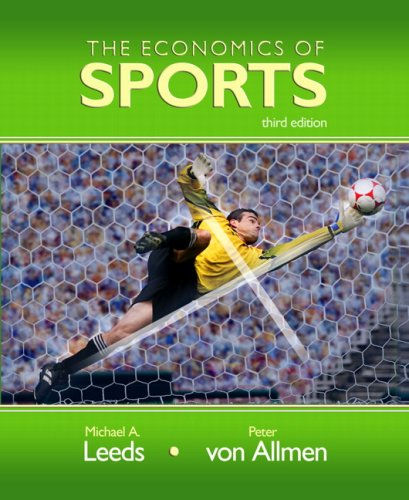 9780321415561: Economics of Sports, The (3rd Edition)