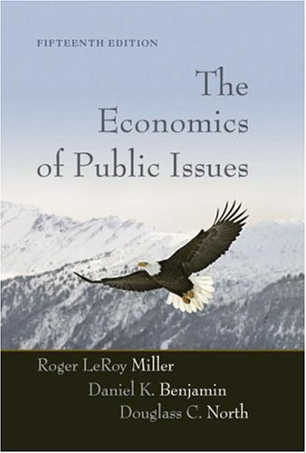 9780321416100: The Economics of Public Issues (15th Edition)