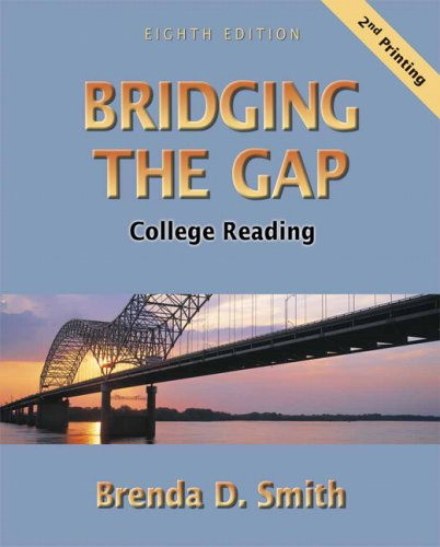 9780321416759: Bridging The Gap: College Reading (Second Printing) (8th Edition)