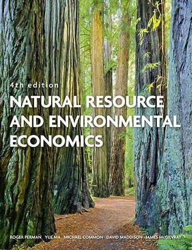 9780321417534: Natural Resource and Environmental Economics (4th Edition)