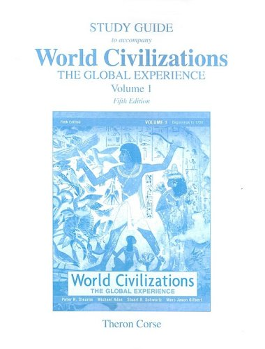 9780321417558: World Civilizations: The Global Experience, Volume 1 Study Guide