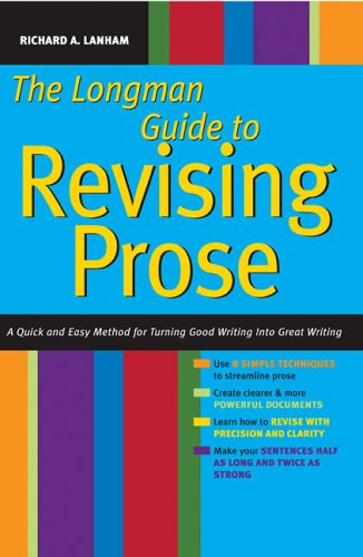 9780321417664: Longman Guide to Revising Prose: A Quick and Easy Method for Turning Good Writing into Great Writing