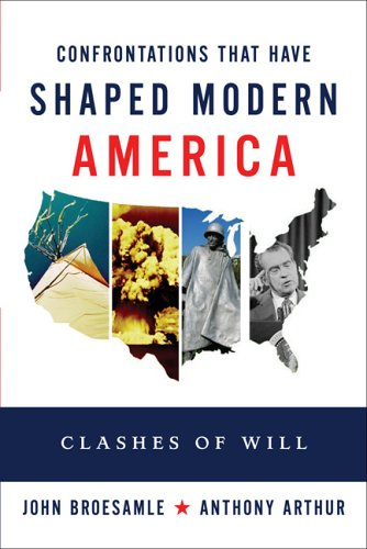 9780321418265: 12 Great Clashes that Have Shaped Modern America