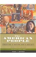 9780321419828: The American People: Creating a Nation and a Society: Since 1865