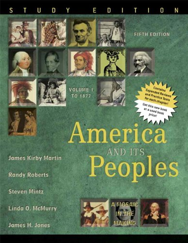 9780321419965: America and Its Peoples: A Mosaic in the Making, Volume 1, Study Edition (5th Edition)