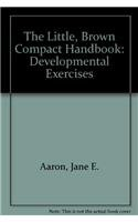 9780321420817: Developmental Exercises for The Little, Brown Compact Handbook