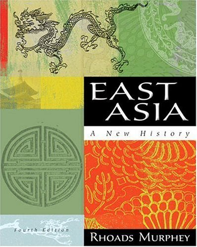 9780321421418: East Asia: A New History (4th Edition)