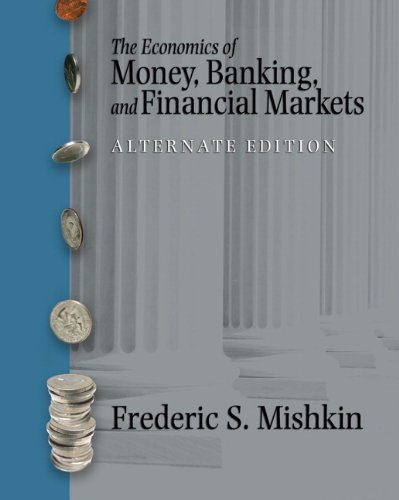 9780321421777: Economics of Money, Banking and Financial Markets, Alternate Edition: United States Edition