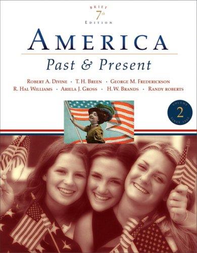 9780321421821: 2: America Past and Present, Brief Edition, Volume II (7th Edition)