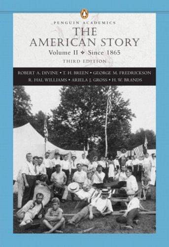 American Story Vol. 2 : Since 1865: Divine, Robert A.