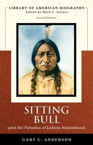 Sitting Bull and the Paradox of Lakota Nationhood