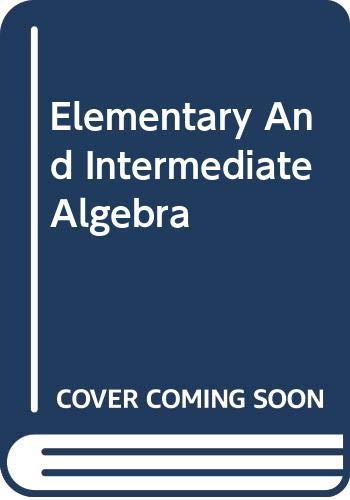 9780321422934: Elementary And Intermediate Algebra Graphs & Models Annotated Instructor's Ed.