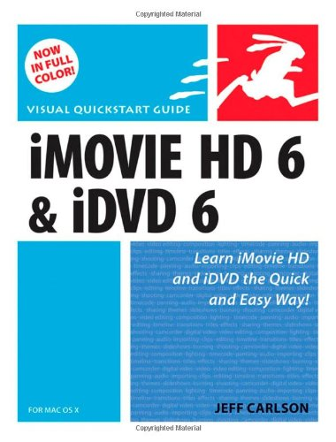 9780321423276: iMovie HD 6 and iDVD 6 for Mac OS X