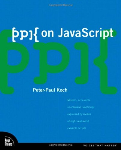 9780321423306: ppk on JavaScript (Voices That Matter)