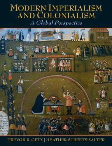 9780321424099: Modern Imperialism and Colonialism: A Global Perspective