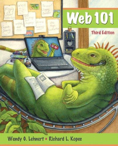 Web 101 (3rd Edition): Wendy G. Lehnert, Richard L. Kopec