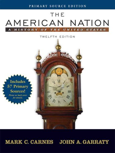 9780321426086: The American Nation: A History of the United States, Single Volume Edition, Primary Source Edition (Book Alone) (12th Edition) (MyHistoryLab Series)