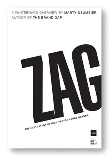 9780321426772: Zag: The #1 Strategy of High Performance Brands