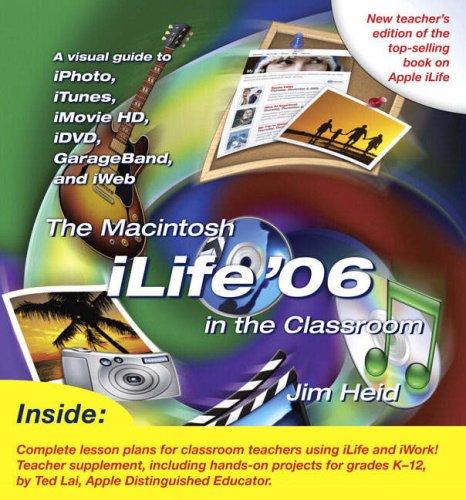 9780321426857: The Macintosh iLife 06 in the Classroom