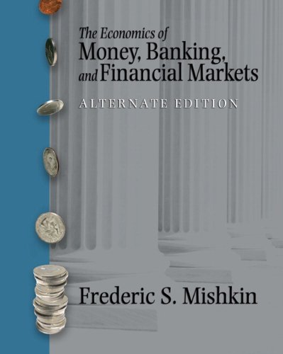 9780321427809: The Economics of Money, Banking and Financial Markets plus MyEconLab plus eBook 1-semester Student Access Kit, Alternate Edition