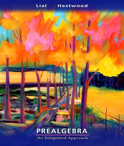 Prealgebra plus MyMathLab Student Starter Kit: Margaret L. Lial; Diana L. Hestwood