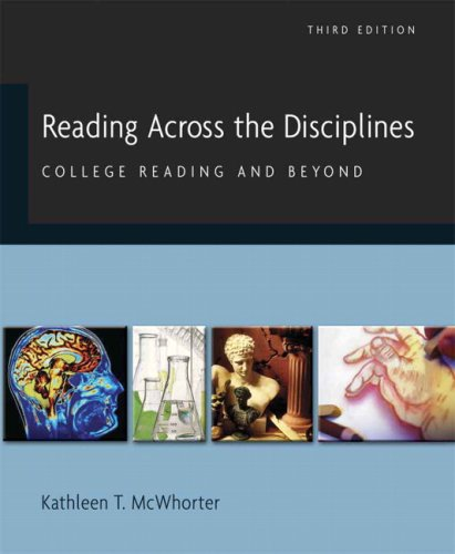 Reading Across the Disciplines: College Reading and: Kathleen T. McWhorter