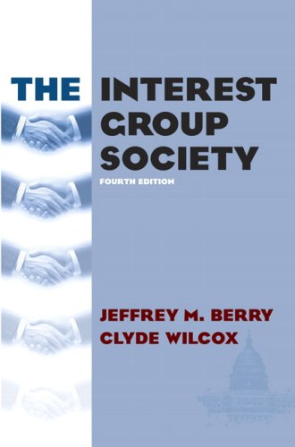 9780321430151: Interest Group Society, The (4th Edition) (Longman Classics Edition)