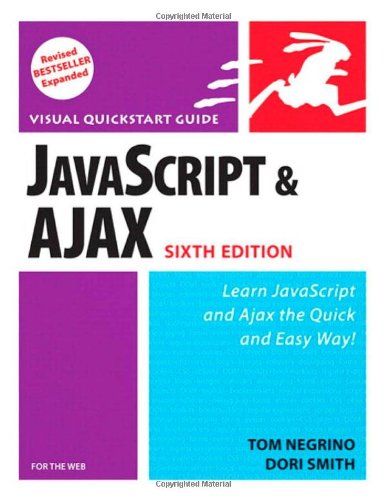 9780321430328: Javascript and Ajax for the Web: For the Web : Visual Quickstart Guide