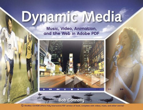 9780321430830: Dynamic Media: Music, Video, Animation, and the Web in Adobe PDF