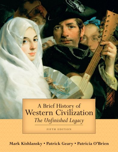 9780321431042: A Brief History of Western Civilization: The Unfinished Legacy, Combined Volume (Myhistorylab (Access Codes))