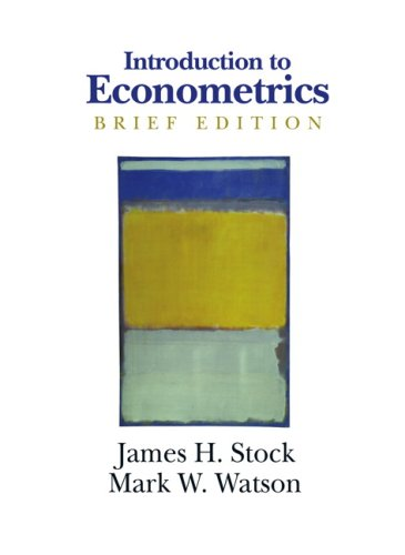 9780321432513: Introduction to Econometrics, Brief Edition: United States Edition (Addison-Wesley Series in Economics)