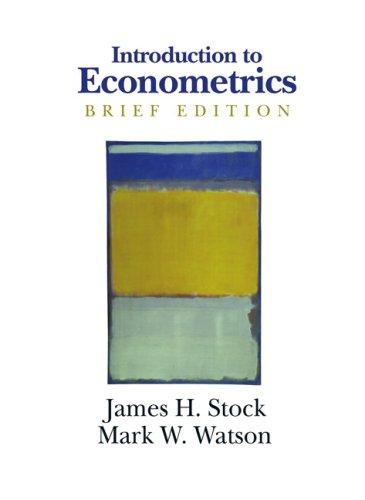 Introduction to Econometrics (Hardback): James H. Stock, Mark W. Watson