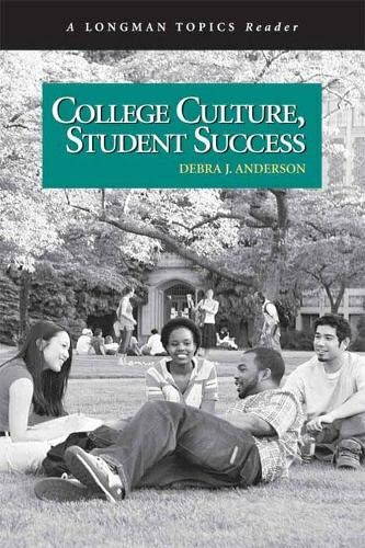 9780321433053: College Culture, Student Success (A Longman Topics Reader)