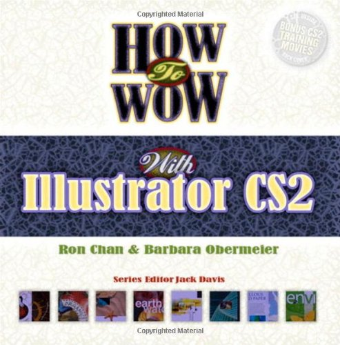 9780321434548: How to Wow with Illustrator