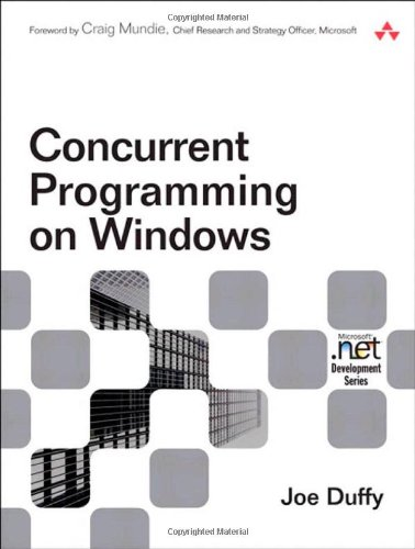 9780321434821: Concurrent Programming on Windows: Architecture, Principles, and Patterns (Microsoft .Net Development Series)