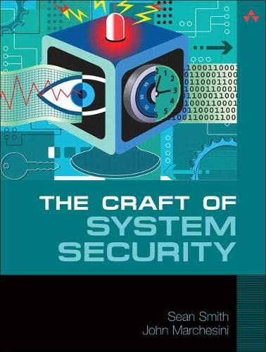 9780321434838: The Craft of System Security