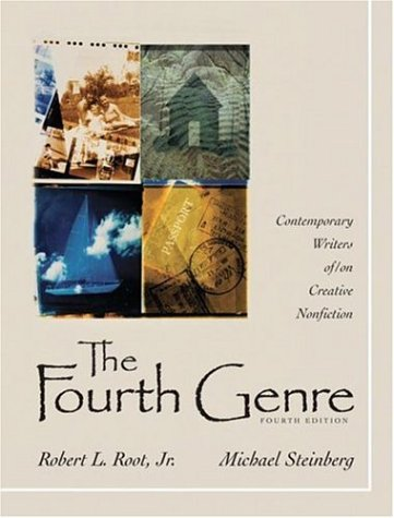 9780321434845: The Fourth Genre: Contemporary Writers of/on Creative Nonfiction (4th Edition)
