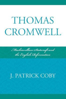 9780321435859: Thomas Cromwell: Statecraft and the Reformation