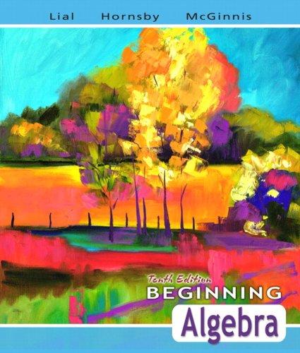9780321437266: Beginning Algebra (Lial Developmental Mathematics Series)