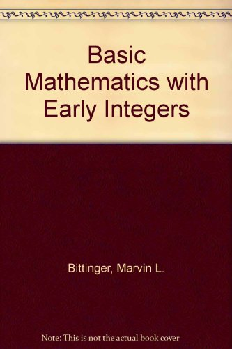 9780321437334: Basic Mathematics with Early Integers