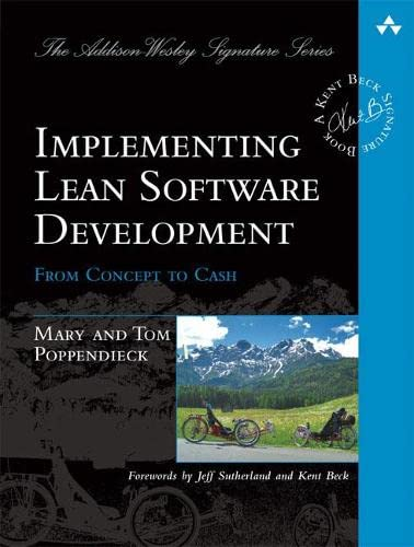 9780321437389: Implementing Lean Software Development: From Concept to Cash (Addison-Wesley Signature)