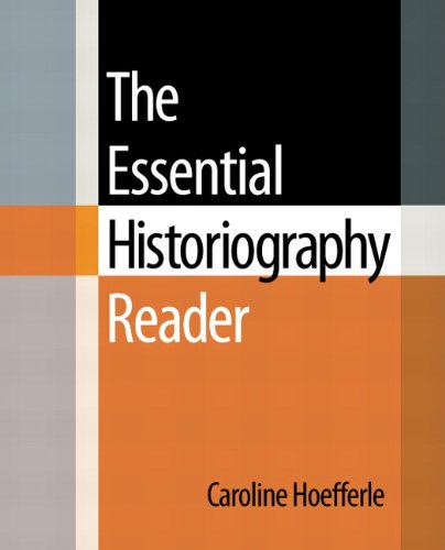 9780321437624: The Essential Historiography Reader
