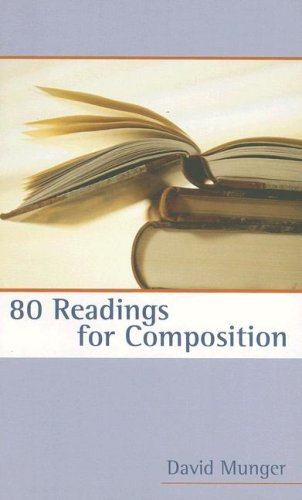 80 Readings for Composition (2nd Edition): David Munger