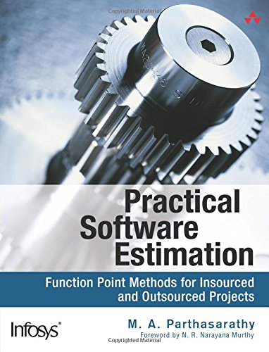 9780321439109: Practical Software Estimation: Function Point Methods for Insourced and Outsourced Projects