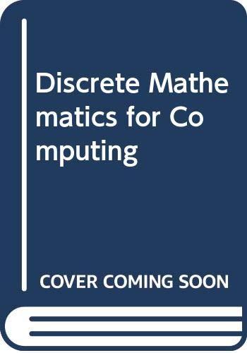9780321439369: Discrete Mathematics for Computing
