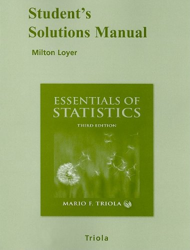 Student Solutions Manual for Essentials of Statistics: Loyer, Milton F.