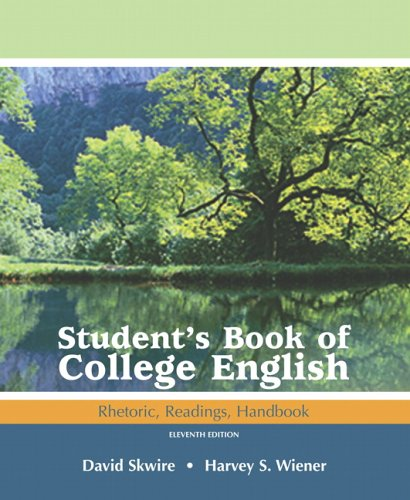 9780321440150: Student's Book of College English: Rhetoric, Readings, Handbook (11th Edition)